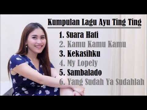 Ayu Ting Ting - Album Terbaru 2018 Mp3