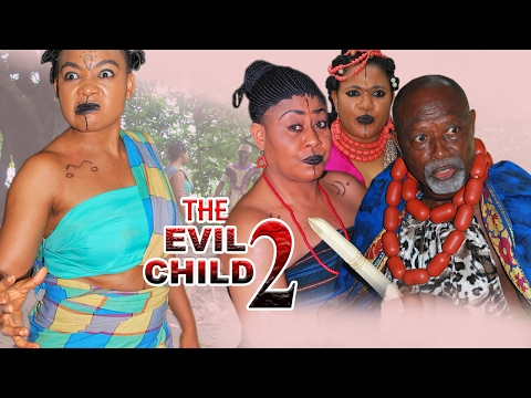 Evil Child Season 2  - 2017 Latest Nigerian Nollywood Movie