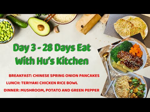 Episode 3 (DAY 3) - 28 Days Eat With Hu's Kitchen