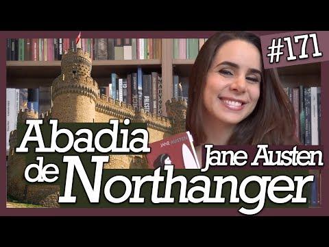 A ABADIA DE NORTHANGER, DE JANE AUSTEN (#171)