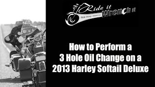 5. How to Change the Oil on a 2013 Harley Davidson Softail Deluxe
