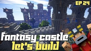Minecraft Xbox 360: Let's Build a Fantasy Castle! Ep.24