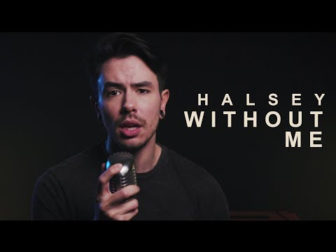 "Halsey  ""Without Me"" Cover by Nathan Sharp"