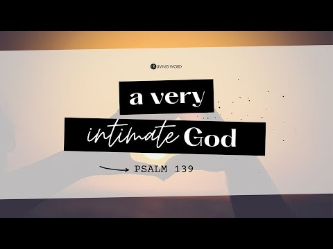 "A Very Intimate God  - Pastor Carmelo ""Mel"" B. Caparros II"