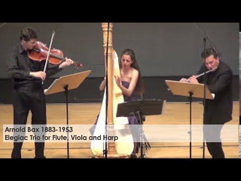Arnold Bax- Elegiac Trio for Flute, Viola and Harp- Liverecording