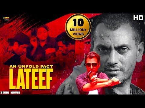 "Nawazuddin Siddiqui HD Full Movie  New Release Hindi Action Movie 2019 ""Lateef"""