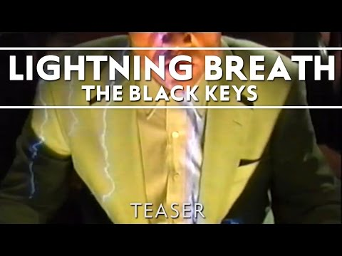 The Black Keys - Lightning Breath [Teaser]