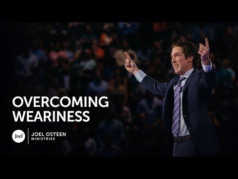 Overcoming Weariness