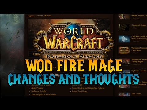 mage - In this video, I cover the most important changes that are to come in the next expansion for Fire Mages and I'll also be going over what I'm expecting to see...