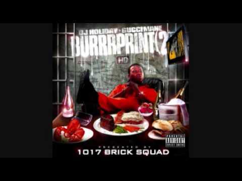 Gucci Mane - BurrrPrint (2) HD - 06 Parked Outside
