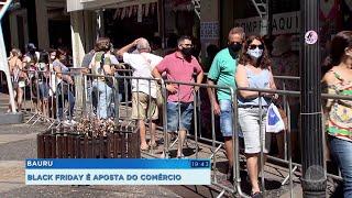 Black Friday atrai consumidores e aquece as vendas em Bauru