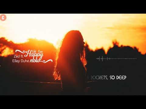 [Vietsub+Lyrics] Happy Now - Zedd ft. Elley Duhé - Thời lượng: 3 phút, 28 giây.