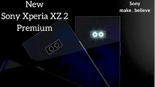 Sony Xperia XZ2  || Sony Xperia XZ2 Pro -Sony Bezelless 2018 King