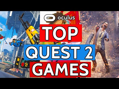 The BEST Oculus Quest 2 Games You HAVE TO PLAY! | Top 10 Oculus Quest 2 Games