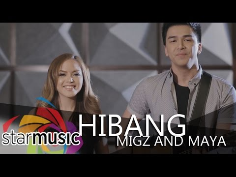 Migz And Maya - Hibang  (Official Music Video)