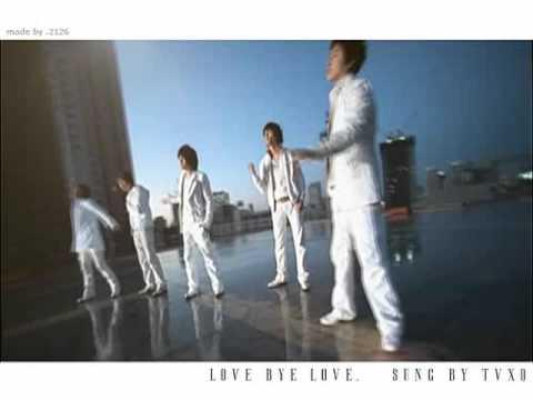 사랑 안녕 사랑(Love Bye Love) – 동방신기.東方神起.DBSK.TVXQ.tohoshinki