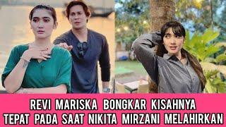 Video Ketika Nikita Mirzani Melahirkan, Revi Mariska Menguak Kisah Hidupnya MP3, 3GP, MP4, WEBM, AVI, FLV Juni 2019