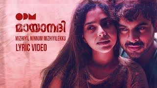 Video Mizhiyil Ninnum Lyric Video | Mayaanadhi | Aashiq Abu | Rex Vijayan | Shahabaz Aman | Tovino Thomas MP3, 3GP, MP4, WEBM, AVI, FLV April 2018