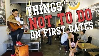 Video Things Not To Do On First Dates MP3, 3GP, MP4, WEBM, AVI, FLV Juni 2019