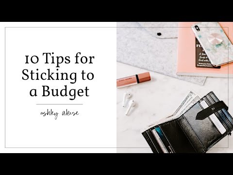 10 Tips For Sticking To A Budget