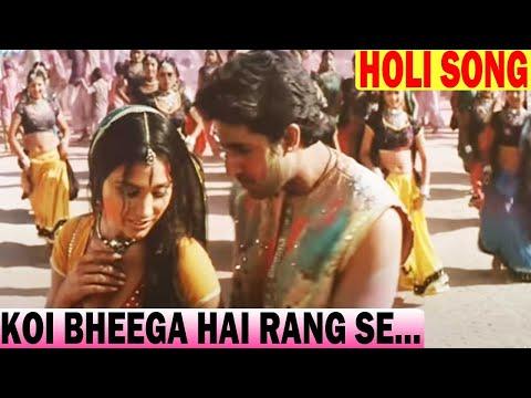 Koi Bheega Hai - Abhishek Bachchan, Lara, Mumbai Se Aaya Mera Dost Holi Song