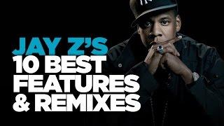 Jay Z's 10 Best Features & Remixes