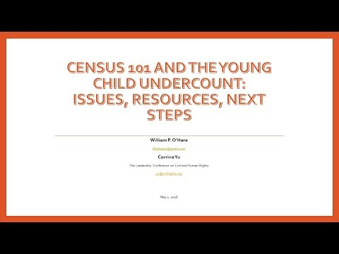 Census 101 and the Young Child Undercount: Issues, Resources, Next Steps