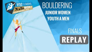 IFSC Youth World Championships - Arco 2019 - BOULDER - Finals - Junior Women - Youth A Men by International Federation of Sport Climbing