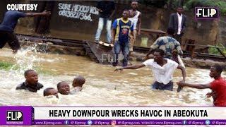 HEAVY DOWNPOUR WRECKS HAVOC IN ABEOKUTA