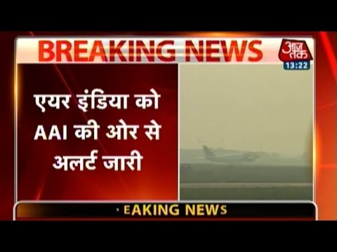 AAI issues alert to Air India 24 October 2014 02 PM