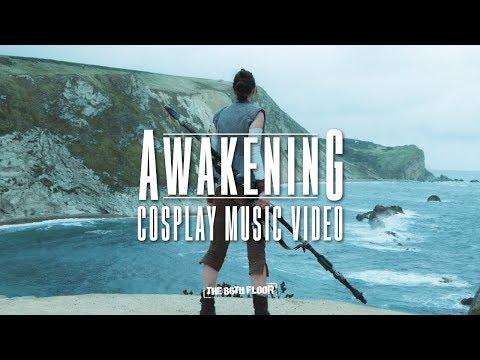Star Wars  Cosplay Music Video - Awakening
