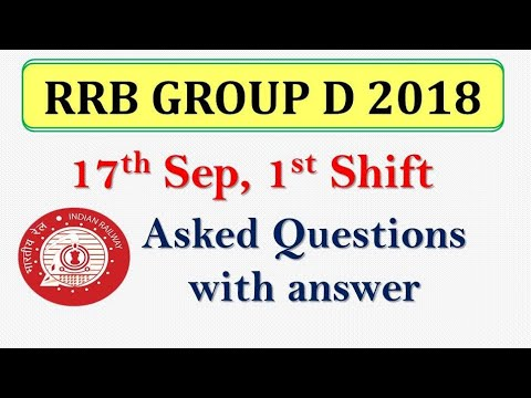 RRB GROUP D (17 Sep 2018) Asked Questions with Solutions | First Shift