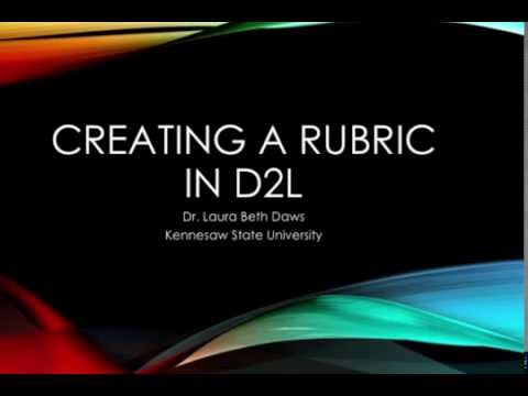 Using Rubrics In D2l 3 Quick Videos To Get You Started Teach