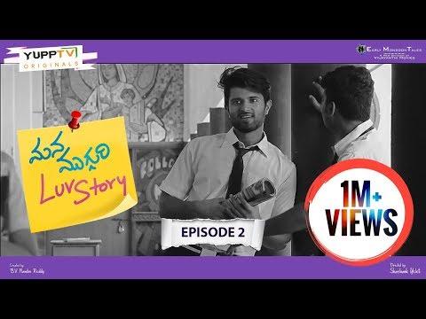 Mana Mugguri Love Story Episode 2 , Vijay Devarakonda , Tejaswi ,Navdeep, Adith ,