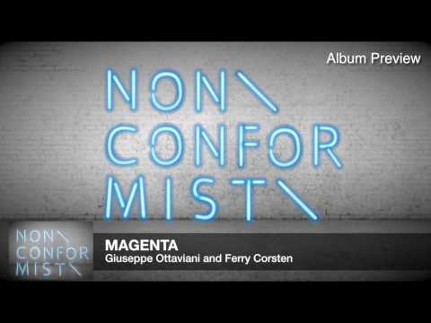 Giuseppe Ottaviani & Ferry Corsten - Magenta (Official Album Preview)