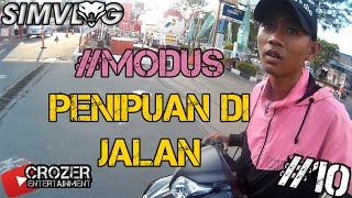 "Video HATI""!! MODUS PENIPUAN Di Jalan 