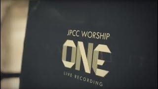 JPCC Worship  - ONE - Live Recording (Official Highlights Video)