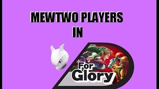 A montage of Mewtwo's I've come across in For Glory