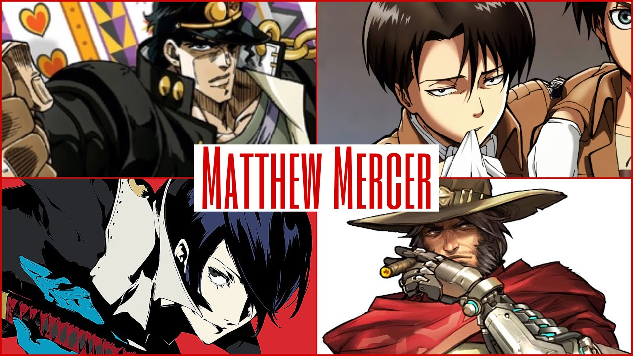 The Voices of Matthew Mercer