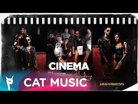 GLANCE feat. Mandinga - Cinema (by KAZIBO) [Official Single]