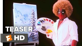 VIDEO: DEADPOOL 2 – 'Wet on Wet' Teaser Trailer