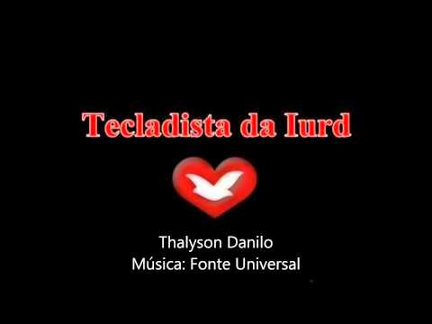Fonte universal - Tecladista Thalyson Danilo