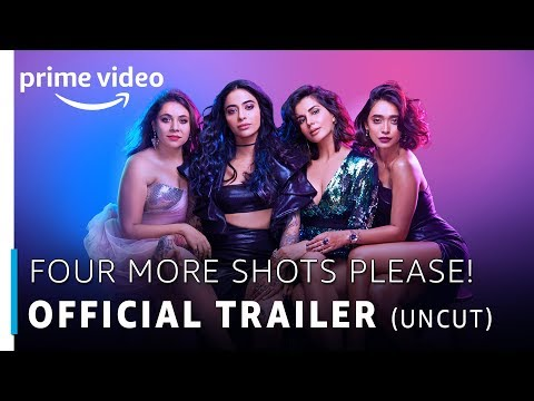 Four More Shots Please | Official Trailer | RATED 18+ | Prime Original 2019