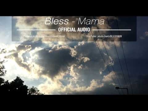 BLESS - Mama (Official Audio)