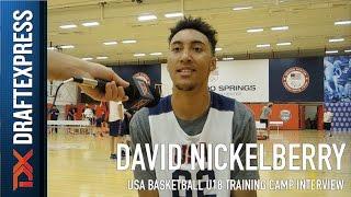 David Nickelberry USA Basketball U18 Training Camp Interview