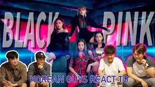 Video Korean Guys React to Black Pink new song 'Ddu-du Ddu-du' MP3, 3GP, MP4, WEBM, AVI, FLV Juli 2018