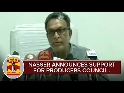 Nasser-announces-support-for-Producers-Council-ThanthI-TV
