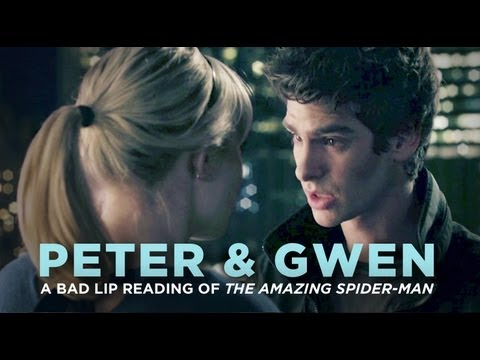 Peter and Gwen - A Bad Lip Reading of The Amazing Spider-Man