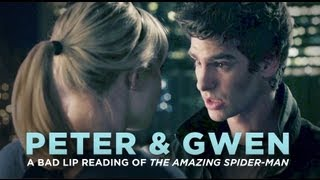 """PETER&GWEN""— A Bad Lip Reading of The Amazing Spider-Man"