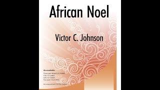 Download Lagu African Noel (SATB) - Victor C. Johnson Mp3